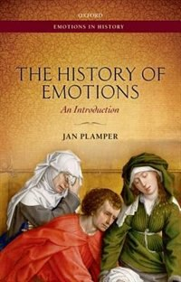 Book The History of Emotions: An Introduction by Jan Plamper