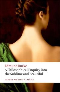 Book A Philosophical Enquiry into the Sublime and Beautiful by Edmund Burke