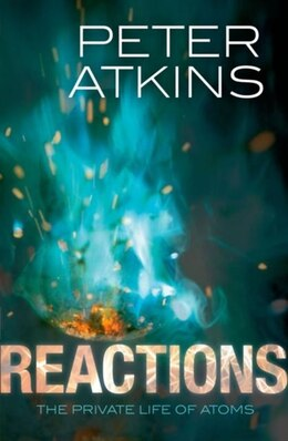 Book Reactions: The private life of atoms by Peter Atkins