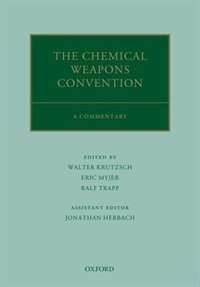 Book The Chemical Weapons Convention: A Commentary by Walter Krutzsch