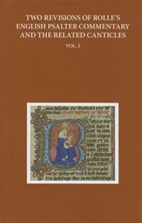 Book Two Revisions of Rolles English Psalter Commentary and the Related Canticles: Volume I by Anne Hudson