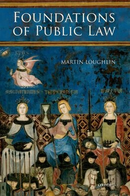 Book Foundations of Public Law by Martin Loughlin