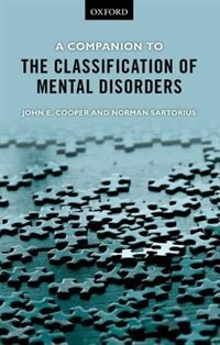 Book A Companion to the Classification of Mental Disorders by John E. Cooper