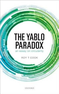 Book The Yablo Paradox: An Essay on Circularity by Roy T. Cook