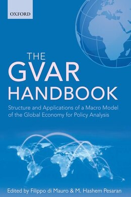 Book The GVAR Handbook: Structure and Applications of a Macro Model of the Global Economy for Policy… by Filippo di Mauro