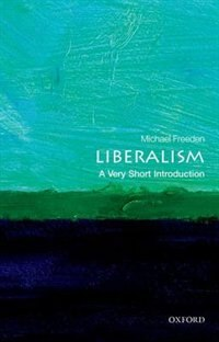 Book Liberalism: A Very Short Introduction by Michael Freeden