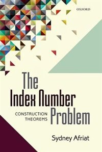 Book The Index Number Problem: Construction Theorems by Sydney Afriat