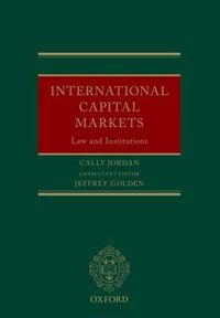 Book International Capital Markets: Law and Institutions by Cally Jordan