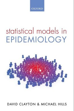 Book Statistical Models in Epidemiology by David Clayton