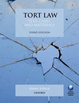 Book Tort Law: Text, Cases, and Materials by Jenny Steele