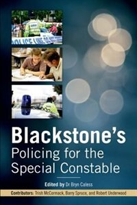 Book Blackstones Policing for the Special Constable by Bryn Caless
