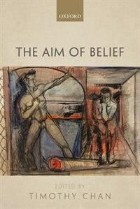 Book The Aim of Belief by Timothy Chan