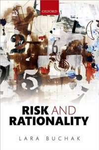 Book Risk and Rationality by Lara Buchak