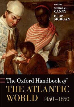 Book The Oxford Handbook of the Atlantic World: 1450-1850 by Nicholas Canny