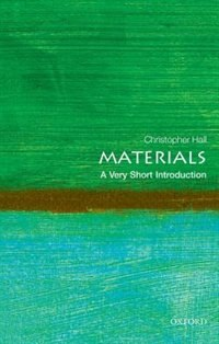 Book Materials: A Very Short Introduction by Christopher Hall