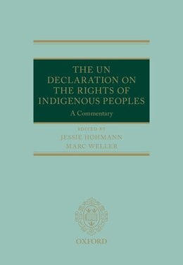 Book The UN Declaration on the Rights of Indigenous Peoples: A Commentary by Marc Weller