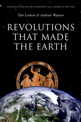 Book Revolutions that Made the Earth by Tim Lenton