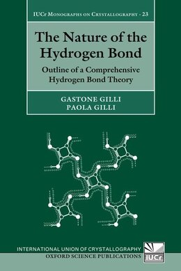 Book The Nature of the Hydrogen Bond: Outline of a Comprehensive Hydrogen Bond Theory by Gastone Gilli