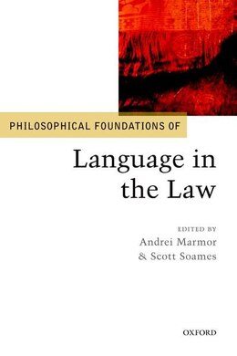 Book Philosophical Foundations of Language in the Law by Andrei Marmor