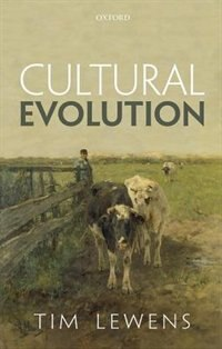 Book Cultural Evolution: Conceptual Challenges by Tim Lewens