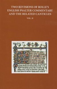 Book Two Revised Versions of Rolles English Psalter Commentary and the Related Canticles: Volume II by Anne Hudson