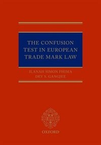 Book The Confusion Test in European Trade Mark Law by Ilanah Simon Fhima