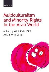 Book Multiculturalism and Minority Rights in the Arab World by Will Kymlicka