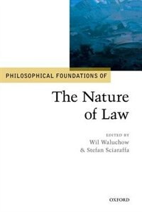 Book Philosophical Foundations of the Nature of Law by Wil Waluchow