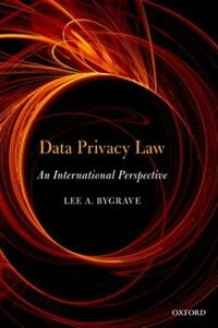 Book Data Privacy Law: An International Perspective by Lee Andrew Bygrave