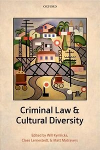 Book Criminal Law and Cultural Diversity by Will Kymlicka