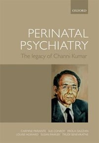 Book Perinatal psychiatry: the legacy of Channi Kumar by Carmine Pariante