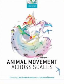 Book Animal Movement Across Scales by Lars-Anders Hansson