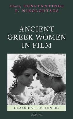 Book Ancient Greek Women in Film by Konstantinos P. Nikoloutsos