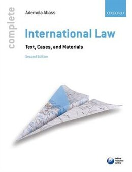 Book Complete International Law: Text, Cases and Materials by Ademola Abass