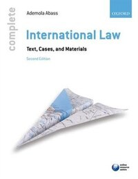 Complete International Law: Text, Cases and Materials