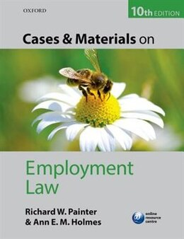Book Cases and Materials on Employment Law by Richard Painter