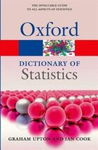 A Dictionary of Statistics 3e