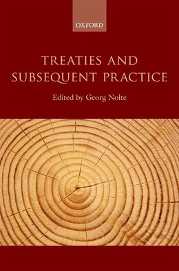 Book Treaties and Subsequent Practice by Georg Nolte