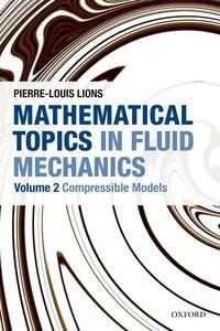 Mathematical Topics in Fluid Mechanics: Volume 2: Compressible Models