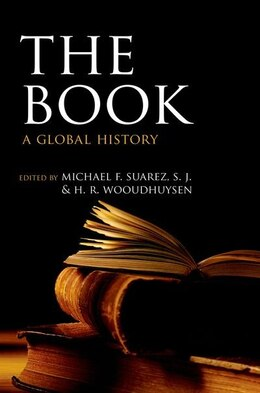 Book The Book: A Global History by Michael F. Suarez, S.J.