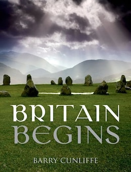 Book Britain Begins by Barry Cunliffe