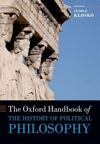 Book The Oxford Handbook of the History of Political Philosophy by George Klosko