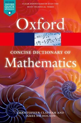 Book The Concise Oxford Dictionary of Mathematics by Christopher Clapham