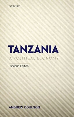 Book Tanzania: A Political Economy by Andrew Coulson