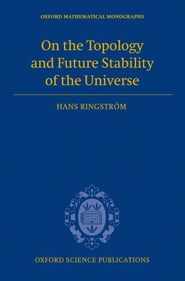 Book On the Topology and Future Stability of the Universe by Hans Ringstrom