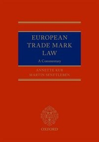 Book European Trade Mark Law by Annette Kur