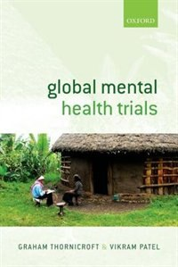 Book Global Mental Health Trials by Graham Thornicroft
