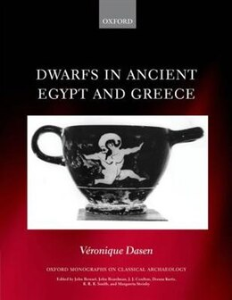 Book Dwarfs in Ancient Egypt and Greece by Veronique Dasen