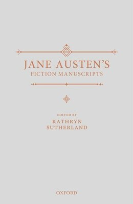 Book Jane Austens Fiction Manuscripts by Kathryn Sutherland