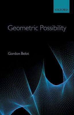 Book Geometric Possibility by Gordon Belot